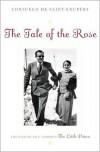 Tale of the Rose - Consuelo de Saint-Exupéry, Consuelo de Saint-Exupéry