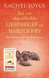Der nie abgeschickte Liebesbrief an Harold Fry: Das Geheimnis der Queenie Hennessy - Rachel Joyce, Maria Andreas-Hoole