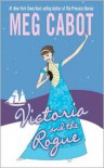 Victoria and the Rogue - Meg Cabot