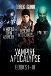 Vampire Apocalypse Books 1 - 3 - Derek Gunn
