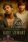 Fall (I'll Catch You) - Kady Stewart