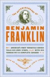 The Autobiography of Benjamin Franklin -