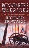 Bonaparte's Warriors - Richard Howard