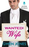 Wanted: Wife (A French Kiss Novel) - Gwen Jones