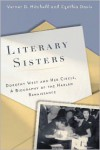 Literary Sisters: Dorothy West and Her Circle, A Biography of the Harlem Renaissance - Verner D. Mitchell,  Cynthia Davis