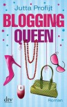 Blogging Queen: Roman - Jutta Profijt