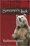 Sorcerer's Luck - Katharine Kerr