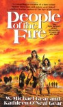 People of the Fire (The First North Americans series, Book 2) - W. Michael and Kathleen O'Neal Gear