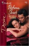 Bedroom Secrets (Silhouette Desire #1656) - Michelle Celmer