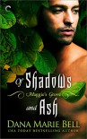 Of Shadows and Ash (Maggie's Grove) - Dana Marie Bell