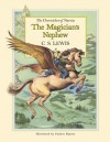 The Magician's Nephew (Chronicles of Narnia) - C.S. Lewis, Pauline Baynes