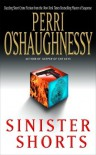 Sinister Shorts - Perri O'Shaughnessy
