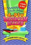 Uncle John's 4-Ply Bathroom Reader - Bathroom Readers' Institute