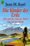 Die Kinder der Erde: Ayla und der Clan des Bären / Das Tal der Pferde - Jean M. Auel