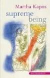 Supreme Being - Martha Kapos