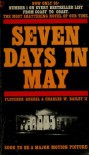 Seven Days in May - Fletcher Knebel