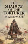 The Shadow of the Torturer, Volume One of the Book of the New Sun (One) - Gene Wolfe