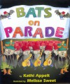 Bats on Parade - Kathi Appelt