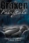 Broken Fairytale - Nikola Jensen