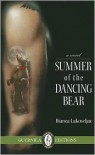 Summer of the Dancing Bear - Bianca Lakoseljac
