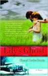 Lily's Ghost - Cheryl Drake Harris