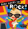 Baby Loves to Rock! - Wednesday Kirwan
