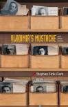 Vladimir's Mustache - Stephan Eirik Clark