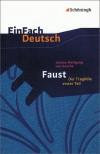 Faust. Mit Materialien. Der Tragödie Erster Teil. (Lernmaterialien) - Johann Wolfgang von Goethe