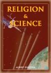 Religion and Science - Albert Einstein