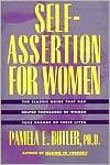 Self-Assertion for Women - Pamela E. Butler