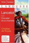 Lancelot ou le chevalier a la charrette - Chretien de Troyes