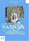 Le Lion, la sorcière blanche et l'armoire magique (Le Monde de Narnia, #2) - C.S. Lewis, Pauline Baynes, Anne-Marie Dalmais