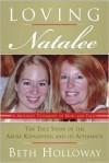 Loving Natalee - Beth Holloway, Sunny Tillman