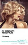 Dr Cinderella's Midnight Fling - Kate Hardy