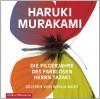 Die Pilgerjahre des farblosen Herrn Tazaki: 7 CDs - Haruki Murakami
