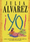 Yo!: A Novel - Julia Alvarez