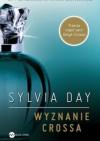 Wyznanie Crossa - Sylvia Day