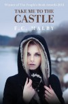 Take Me to the Castle - F.C. Malby