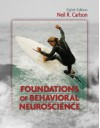 Foundations of Behavioral Neuroscience - Neil Carlson