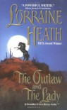 The Outlaw and the Lady - Lorraine Heath