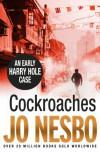 The Cockroaches - Jo Nesbo
