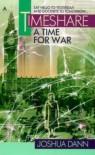 Timeshare: A Time for War - Joshua Dann