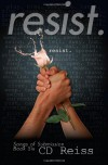 Resist (Songs of Submission) (Volume 6) - C.D. Reiss