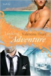Looking for Adventure - Valentina Heart