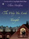The Way You Look Tonight - Claire Matthews