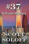 #37: A Picker Mystery - Scott Soloff