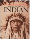 The Life and Art of the North American Indian - John Anson Warner