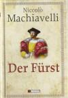 Der Fürst - Niccolò Machiavelli, U. W. Rehberg, Herfried Münkler