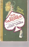 The Case of the Lucky Legs - Erle Stanley Gardner