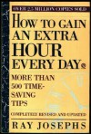 How to Gain an Extra Hour Every Day - Ray Josephs